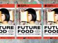 """Ausstellung """"Future Food"""" in Dresden"""